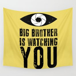 Big Brother is Watching YOU! Wall Tapestry