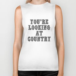 YOU'RE LOOKING AT COUNTRY Biker Tank