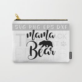 Mama Bear SVG Carry-All Pouch