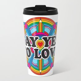 Say Yes To Love Travel Mug