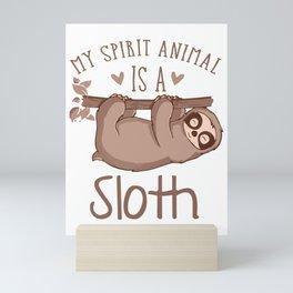 My Spirit Animal Is A Sloth co Mini Art Print