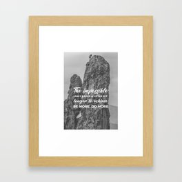 Achieve The Impossible Goals Dreams Ambitions Framed Art Print