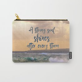 A Strong Soul Shines Storm Quote Carry-All Pouch