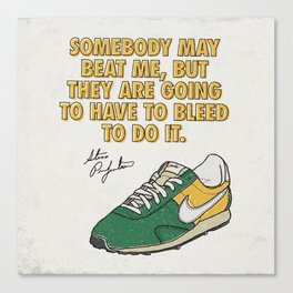 Steve Prefontaine Bleed Quote - Nike Canvas Print
