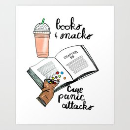 Books & snacks cure panic attacks Art Print