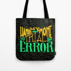 Trial and Error Tote Bag