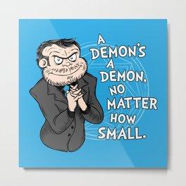 A Demon's A Demon Metal Print