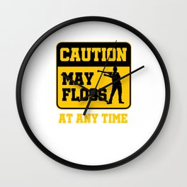 Caution May Floss Anytime Wall Clock
