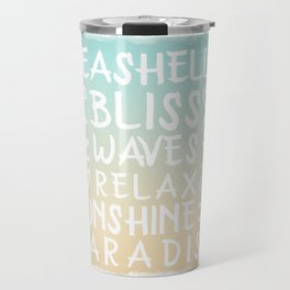 Watercolor Typography with a beach house flair Travel Mug