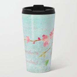 My favorite weather - Romantic Birds Cherryblossoms and Spring Typography on aqua Travel Mug