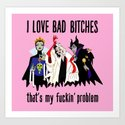 I Love Bad Bitches by phaedrapeer