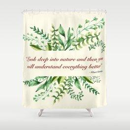 Albert Einstein Nature Quote Inspirational Shower Curtain