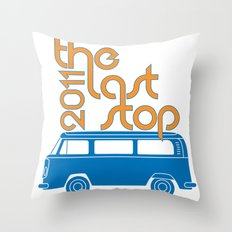 The Last Stop 2011 Throw Pillow