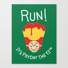 Bloody Fryday! Canvas Print