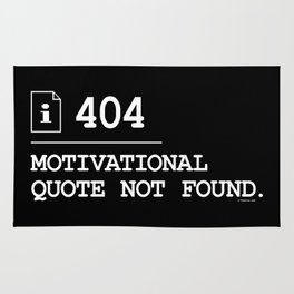 Motivational Quote Not Found 404 Rug