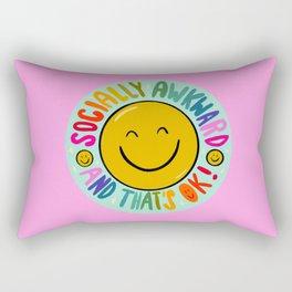 Socially awkward and that's OK! Rectangular Pillow
