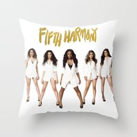 fifth harmony Throw Pillows featuring Fifth Harmony Boss by TSMM