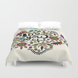 Be You-Tiful Duvet Cover