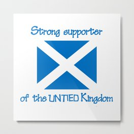Supporter of the UNTIED Kingdom Metal Print