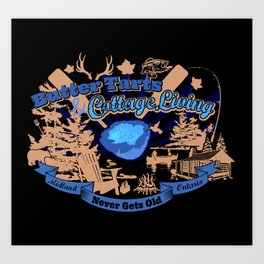Buttertarts and Cottage Living NGO Art Print