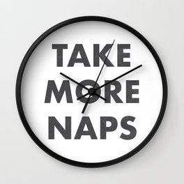 Take More Naps / White Wall Clock