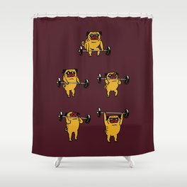 Clean and Jerks Pug Shower Curtain