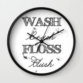 Wash Brush Floss Flush - Bathroom Quote Wall Clock