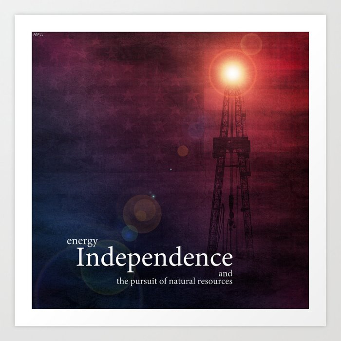 Energy Independence Art Print