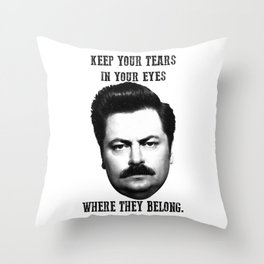 Keep your tears in your eyes Throw Pillow