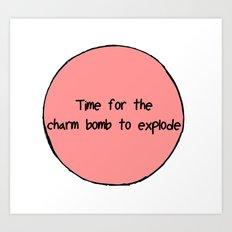 Charm Bomb Art Print