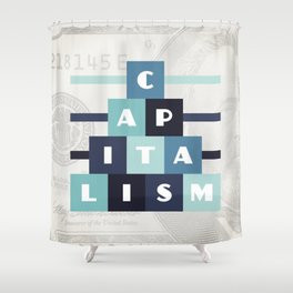 Capitalism Shower Curtain