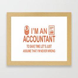 I'm an Accountant Framed Art Print