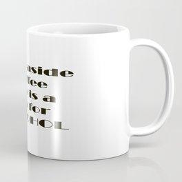 Step Aside Coffee Coffee Mug