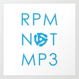 RPM NOT MP3 - Blue Art Print