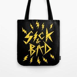sick & bad Tote Bag