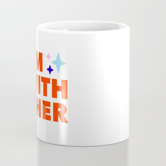 #ImwithCher Print #3 Coffee Mug