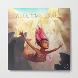 Welcome back Metal Print