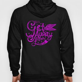 Lets get away from it all pink Hoody