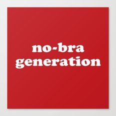 No-bra generation Canvas Print