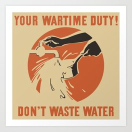 Don't Waste Water Art Print