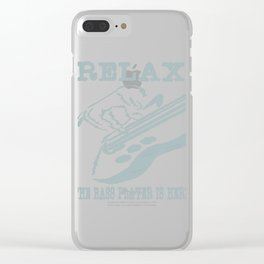 """""""Relax the bass player is here"""" tee design for musicians and bass members of the band! Fabulous tee! Clear iPhone Case"""