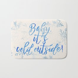 Baby, It's Cold Outside! Bath Mat