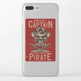 Work like a Captain Clear iPhone Case