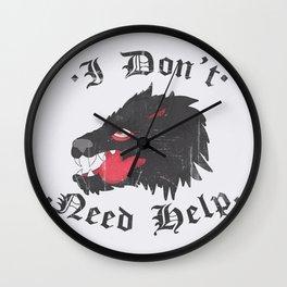 I don't need help Wall Clock