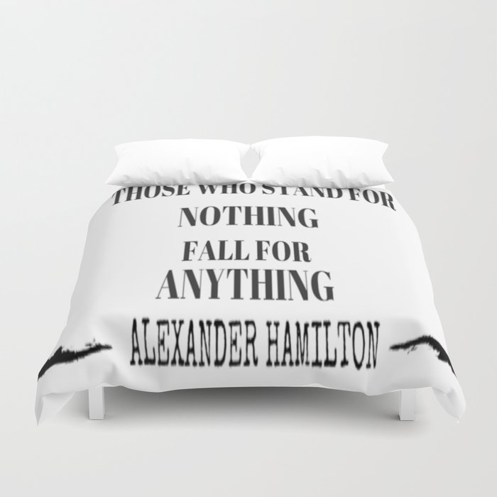 AlexanderHamilton - Quote Duvet Cover