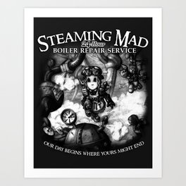Steaming Mad Boiler Repair Art Print