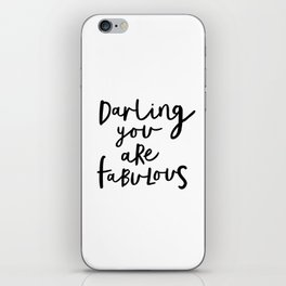 Darling You Are Fabulous black-white gift for girlfriend home wall decor bedroom iPhone Skin
