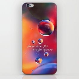 these are the magic years iPhone Skin