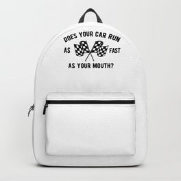 Drag Racer Funny Graphic For Car Addicts Backpack