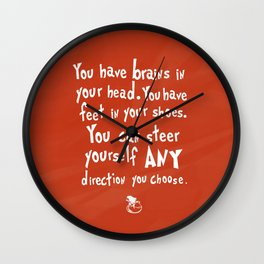 you have brains in your head.. red  Wall Clock